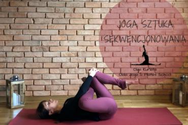 Sztuka sekwencjonowania lekcji jogi?