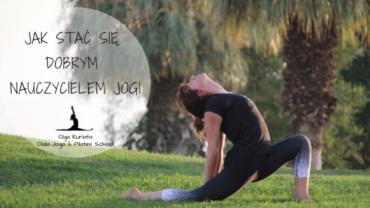 Jak stać się dobrym nauczycielem jogi