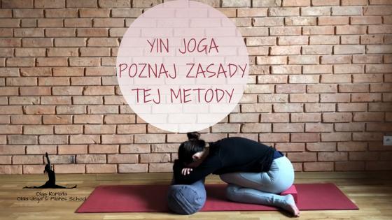 Yin Joga – Poznaj zasady tej metody pracy z ciałem
